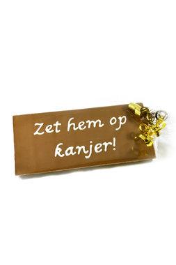 Handgeschreven Chocoladereep 'Zet hem op kanjer!'